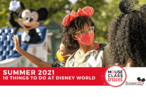10 things to do with your family at Disney World in 2021