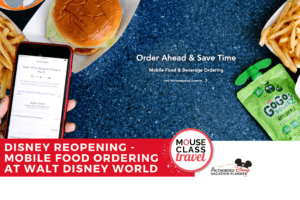 Disney Reopening - Mobile Food Ordering at Walt Disney World