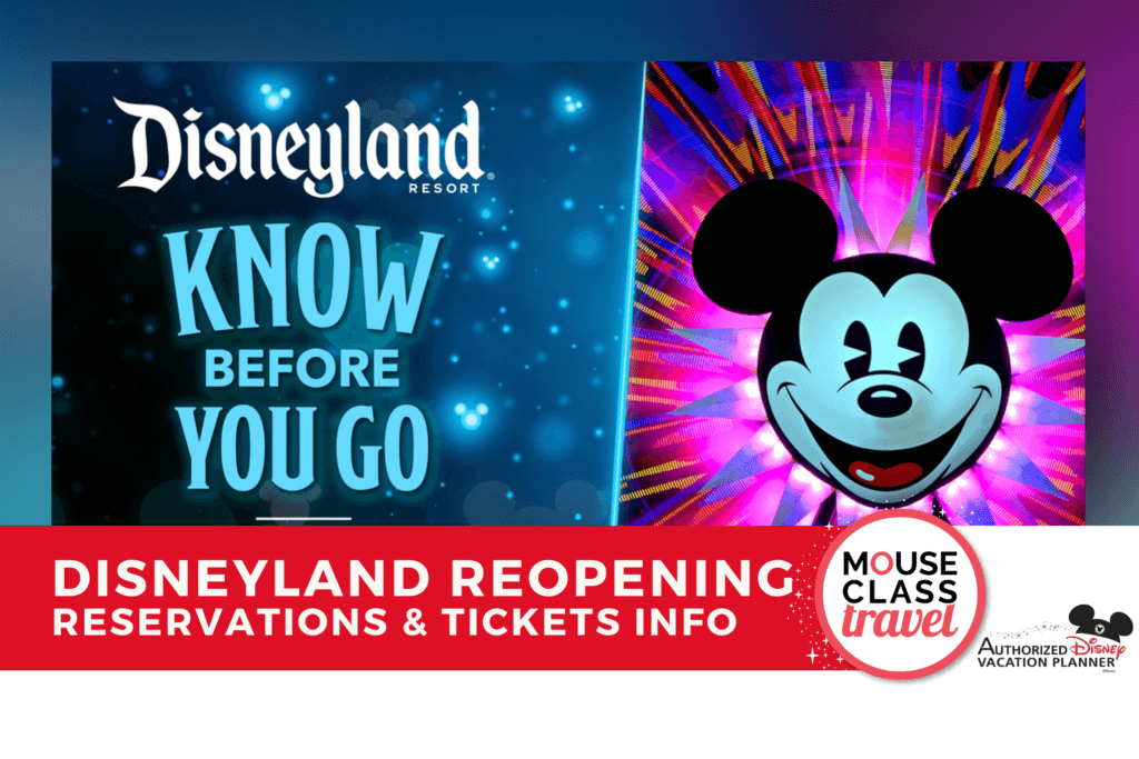 NEWS Image Disneyland Reopening What you need to know for reservations and tickets MouseClassTravel.com