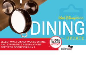 Select Walt Disney World Dining and Experience Reservations Open for Bookings July 7