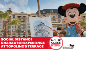 Social Distance Character Experience at Topolino's Terrace