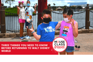 Three things you need to know before returning to Walt Disney World