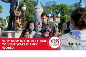 Why NOW is the best time to visit Walt Disney World.
